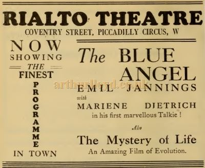 An advertisement for the Film 'The Blue Angel' at the Rialto Theatre, Coventry Street in 1930 - From the Weekly Kinema Guide of 1930.