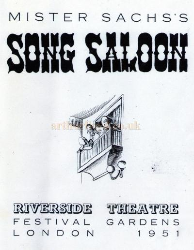 A Bill for 'Mister Sachs's Song Saloon' at the Riverside Theatre, Festival Gardens, in 1951 - Courtesy Ted Loveday.