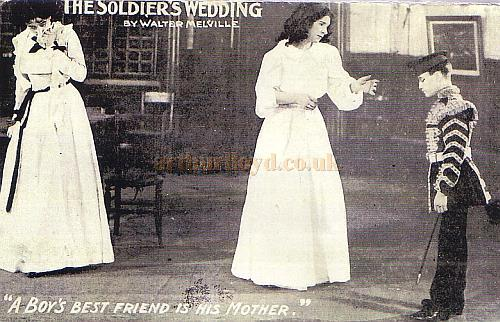 Postcard for 'The Soldier's Wedding' at the Terriss Theatre 1906 - Courtesy Debbie Gosling.