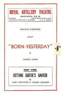 Programme for 'Born Yesterday' at the Royal Artillery Theatre, Woolwich in April 1950 - Courtesy Michelle Bowen. - Click to see the entire programme.