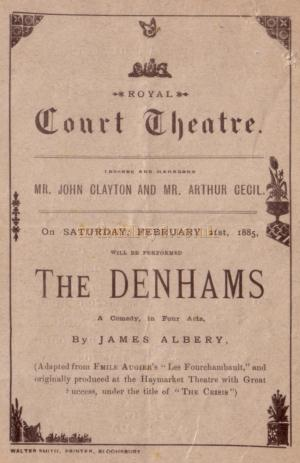A programme for 'The Denhams' at the first Royal Court Theatre on Saturday, February the 21st, 1885.