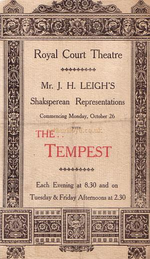 A programme for J. H. Leigh's production of 'The Tempest' at the present Royal Court Theatre in October 1903.
