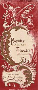 Programme for 'The Chili Widow' at the Royalty Theatre 1896 which reopened the Theatre on the 7th September 1895 - Click to see entire programme, Poster, and review.