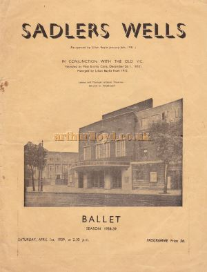 A Programme for a Ballet Season at the Sadler's Wells Theatre in April 1939 - Kindly Donated by Siobhan Craven-Robins.