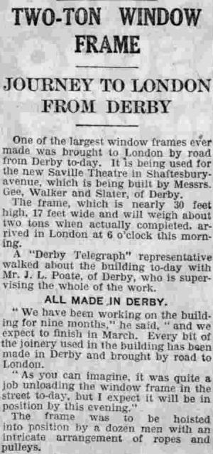 A Report on the 'Two Ton Window Frame' of the Saville Theatre - From The Derby Telegraph of January 23rd 1931.