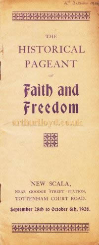 A Programme for 'The Historical Pageant of Faith and Freedom' at the Scala Theatre in September and October 1926.