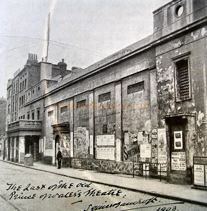 The Prince of Wales Theatre, Tottenham and Charlotte Street in 1903 shortly before its demolition for the building of the Scala Theatre in 1904 - Courtesy Caroline Blomfield