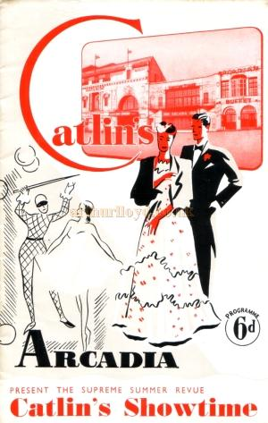 A programme for 'Catlin's Showtime' at the Arcadia Theatre in 1952 - Courtesy Maria Andrew, Norwich Theatre Royal