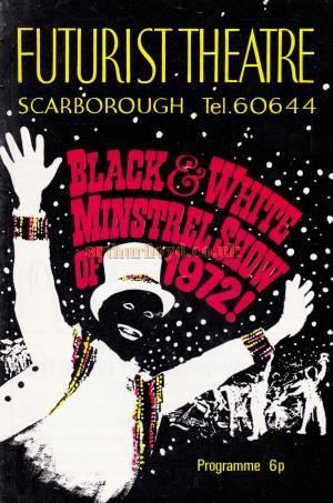 A programme for 'The Black & White Minstrel Show of 1972' at the Futurist Theatre, Scarborough.