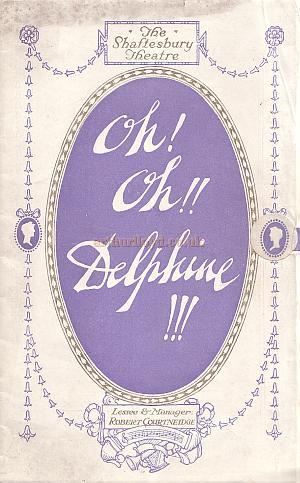 A Programme for 'Oh! Oh! Delphine!!!' at the original Shaftesbury Theatre on the 18th of February 1913.