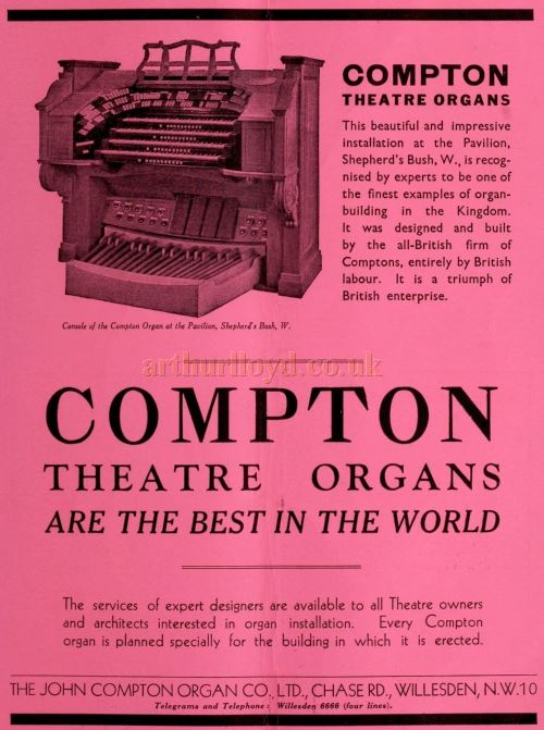 An advertisement for Compton Theatre Organs as installed at the Shepherd's Bush Pavilion - From the Bioscope, 18th of November 1931.