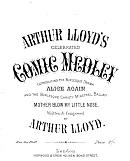 "Arthur Lloyd's 182 'Comic Medley' '""Alice again"" ""Mother blow my little nose"" Medley ' - Click to Enlarge"