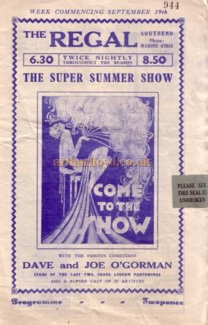 A programme for one of 'Dave and Joe O'Gorman's Super Summer variety shows at the Regal Theatre, Southend in the late 1930s - Kindly donated by Jan Davies.
