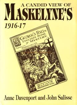 A Candid View of Maskelyne's 1916-17 by Anne Davenport and John Salisse