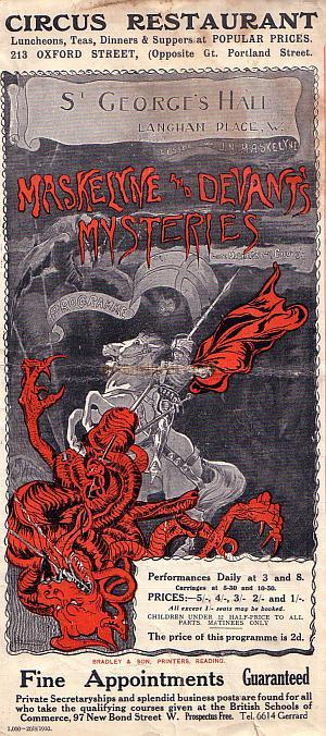 Programme for 'Maskelyne and Devant's Mysteries' at the St. George's Hall in August 1910 - Click to see the entire Programme. - For more information on Maskelyn see furthur down on this page.