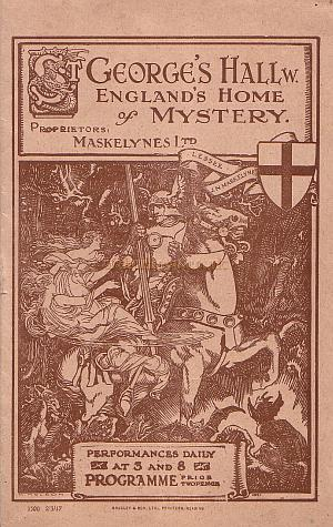 Programme cover for the St. George's Hall, England's Home of Mystery under the direction of the Maskelynes Ltd in March 1917.