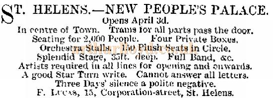 A Notice published in the ERA in march 1893 advertising the New People's Palace St. Helens is to open on the 3rd of April.