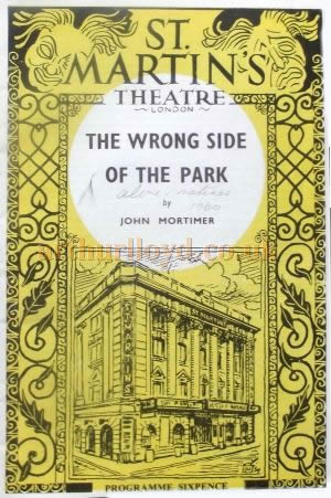 A Programme for 'The Wrong Side Of The Park' by John Mortimer at the St. Martin's Theatre in 1960 - Courtesy Roy Cross.