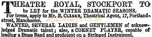 A notice in the ERA of the 22nd of October 1854 advises that the Theatre Royal, Stockport is available for hire