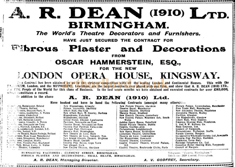 An advertisement for A. R. Dean Ltd who had the contract for Fibrous Plaster and Decorations of the London Opera House - From the Stage Newspaper, June 29th, 1911.