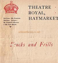 Programme for 'Frocks and Frills'  at the Theatre Royal Haymarket during Cyril Maude and Frederick Harrison's period as managers between 1896 and 1905.