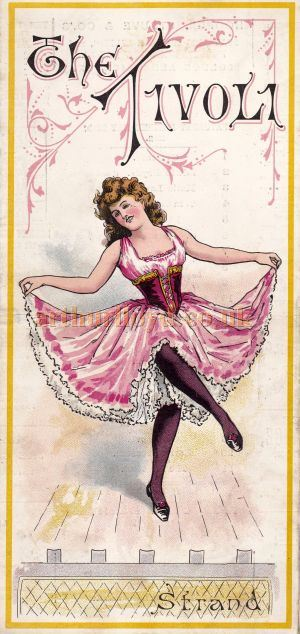 A Tivoli Theatre Programme for May the 28th 1892 - Click to see this and many other early Tivoli Theatre Programmes Enlarged.