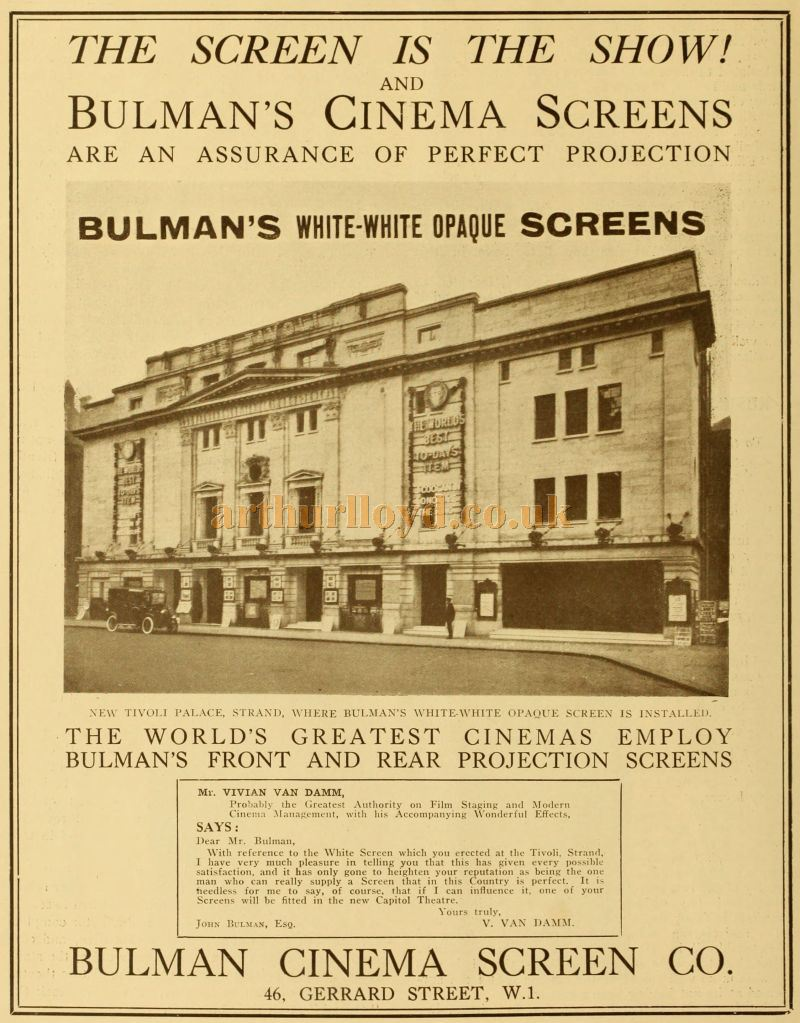 An Advertisement for The Bulman Cinema Screen Company, as fitted at the Tivoli Picture Theatre, Strand - From the Supplement to The Cinema News and Property Gazette of January 8th 1925.