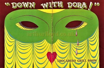 A Programme for Charles B. Cochran's 'Down with Dora' at the Trocadero Grill Room in July 1929 - Courtesy Ron Knee.