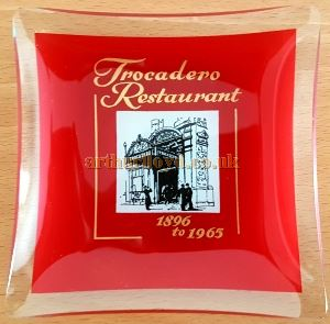 A commemorative Ashtray celebrating almost 100 years of the Tocadero Restaurant, from 1896 to 1965.
