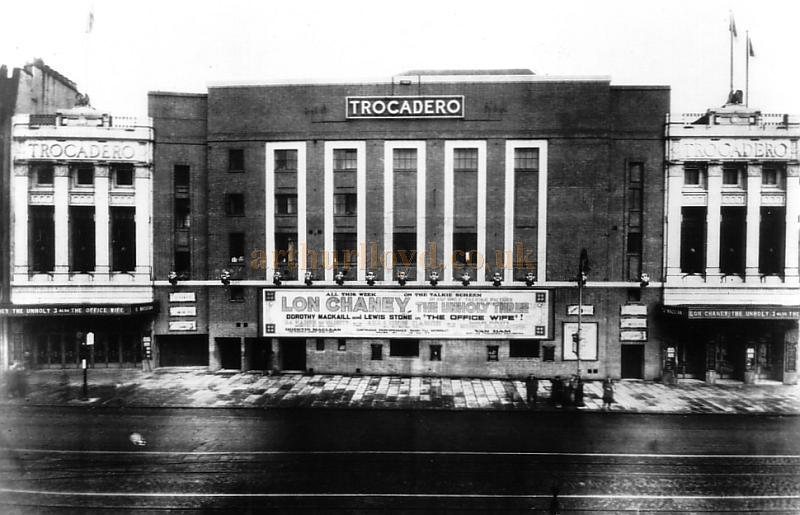 The Trocadero, New Kent Road in 1930 during the run of Lon Chaney in 'The Unholy Three,' with the billing: 'All This Week on the Talkie Screen.'