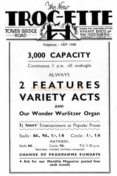 An advertisement for the Troc-Ette, Tower Bridge Road whilst under the control of the Hyams Brothers - From a 1938 guide book to Bermondsey - Courtesy Tony Moorcroft.