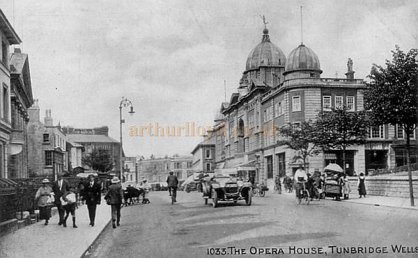 The Opera House, Tunbridge Wells - From an early Postcard.