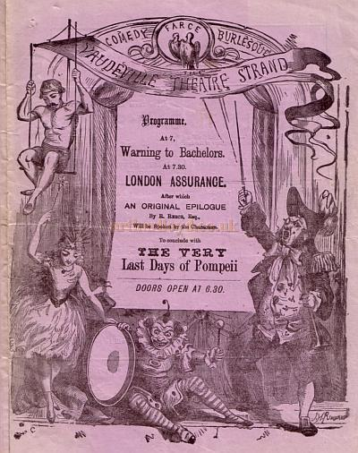 A Programme for 'London Assurance' at the Vaudeville Theatre in 1872, the play ran for 165 performances and was accompanied by 'The Very Last Days of Pompeii' and 'Warning to Bachelors.'