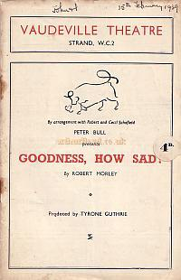 Programme for 'Goodness, How Sad!' at the Vaudeville Theatre in 1939.