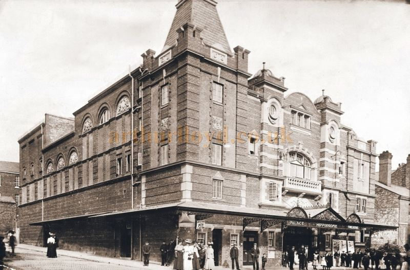 The Palace Hippodrome Theatre, Warrington in the early 1900s - Courtesy Alan Barton and Barry Jones Warrington Memories.