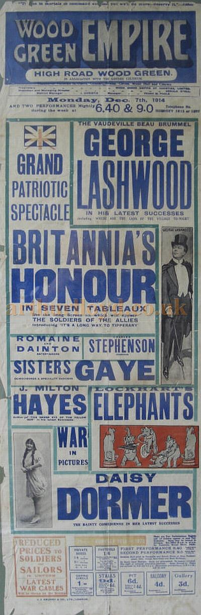 A poster for a Music Hall Bill featuring 'A Grand Patriotic Spectacle, Britannia's Honour in Seven Tableaux' at the Wood Green Empire on Monday the 7th of December 1914 - Courtesy Peter Burrows.