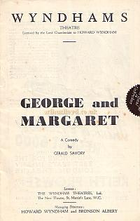 Programme for 'George and Margaret' at the Wyndham's Theatre 1937 which ran for 799 performances.